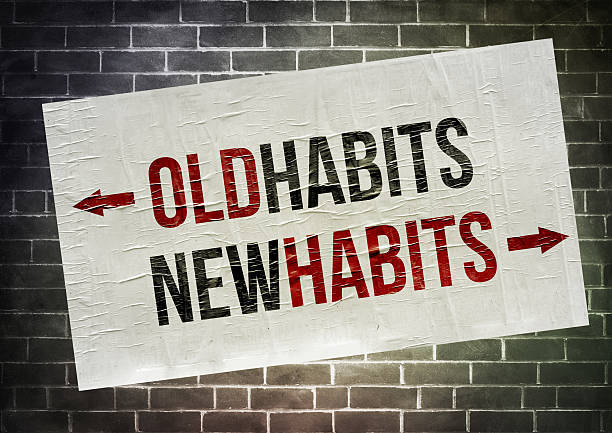 Establish a habit: New Habits are a process not an event